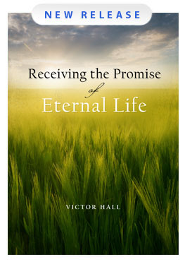 Receiving the Promise of Eternal Life