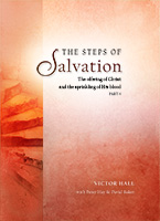 The Steps of Salvation - Part 4
